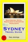 Sydney Australia NSW Travel Guide - Sightseeing Hotel Restaurant  Shopping Highlights Illustrated