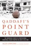 Qaddafis Point Guard