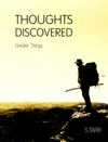 Greater Things Thoughts Discovered Volume Five