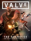 Valve Presents Volume 1 The Sacrifice And Other Steam-Powered Stories