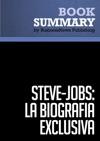 Resumen Steve Jobs La Biografa Exclusiva - Walter Isaacson