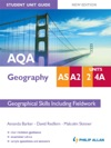 AQA ASA2 Geography Student Unit Guide Unit 2 And 4a New Edition Geographical Skills Including Fieldwork