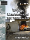 Boobytraps US Army Instruction Manual Tactics Techniques And Skills