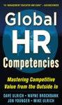 Global HR Competencies Mastering Competitive Value From The Outside-In