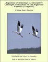 Argentine Ornithology A Descriptive Catalogue Of The Birds Of The Argentine Republic Complete
