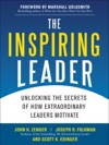 The Inspiring Leader Unlocking The Secrets Of How Extraordinary Leaders Motivate