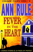 A Fever in the Heart - Ann Rule Cover Art