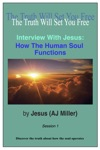 Interview With Jesus How The Human Soul Functions Session 1