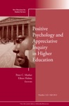 Positive Psychology And Appreciative Inquiry In Higher Education