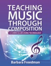 Teaching Music Through Composition A Curriculum Using Technology