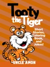 Tooty The Tiger Short Stories Coloring Book And Jokes