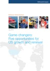 Game Changers Five Opportunities For US Growth And Renewal