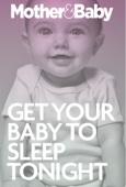Get Your Baby To Sleep Tonight