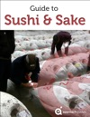 Guide To Sushi And Sake