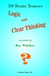 Logic And Clear Thinking 50 Brain Teazers
