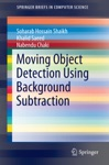 Moving Object Detection Using Background Subtraction