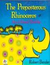 The Preposterous Rhinoceros