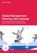 Global Management: Dancing with Icebergs