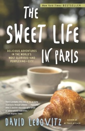 The Sweet Life in Paris - David Lebovitz Book