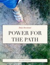 Power For The Path
