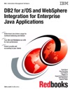 DB2 For ZOS And WebSphere Integration For Enterprise Java Applications