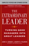 The Extraordinary Leader  Turning Good Managers Into Great Leaders