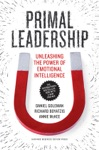Primal Leadership With A New Preface By The Authors