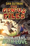 The Genius Files 4 From Texas With Love