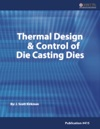 Thermal Design  Control Of Die Casting Dies