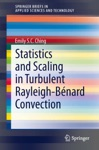 Statistics And Scaling In Turbulent Rayleigh-Bnard Convection