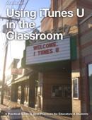 Using iTunes U in the Classroom
