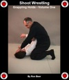 Shoot Wrestling Grappling Holds Volume 1