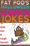 Fat Poos Halloween Zombie Jokes