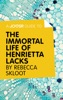 A Joosr Guide to… The Immortal Life of Henrietta Lacks by Rebecca Skloot