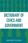 Dictionary Of Civics And Government