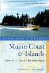 Explorers Guide Maine Coast  Islands Key To A Great Destination Second Edition
