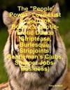 The People Power Love-Lust Superbook Book 23 Exotic-Erotic Dance Striptease Burlesque Stripjoints Gentlemans Clubs Stripper Jobs-Business