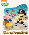 Where The Pirates Arrgh SpongeBob SquarePants