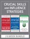 Crucial Skills And Influence Strategies EBook Bundle