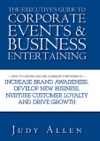 The Executives Guide To Corporate Events And Business Entertaining