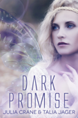 Dark Promise (Between Worlds #1)