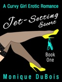 Erotic Romance: Jet-Setting Escort (Book 1)