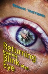 Returning From The Blink Of An Eye