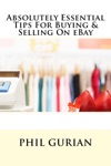 Absolutely Essential Tips For Buying  Selling On EBay
