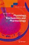 Reviews Of Physiology Biochemistry And Pharmacology 156