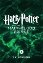 Harry Potter and the Half-Blood Prince von J.K. Rowling