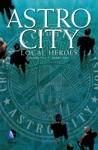 Astro City Local Heroes 2003-2004 4
