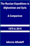The Russian Expeditions In Afghanistan And Syria A Comparison 1979 And 2015
