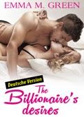 The Billionaire's Desires 1 (Deutsche Version)