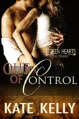 Kate Kelly - Out of Control: A Novella, Stolen Hearts Prequel artwork